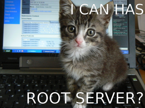 i can has root server? / original image: http://www.flickr.com/photos/deerwooduk/579761138/